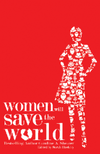 Caroline A. Shearer Author of Women Will Save the World