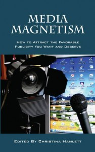 Media Magnatism by Christina Hamlett