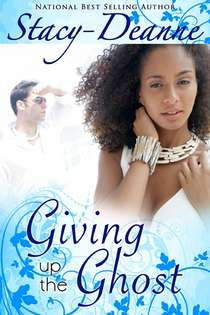 Stacy Deanne Author of Giving Up Ghost