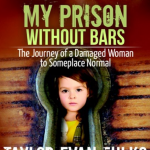 My Prison Without Bars by Taylor Fulks